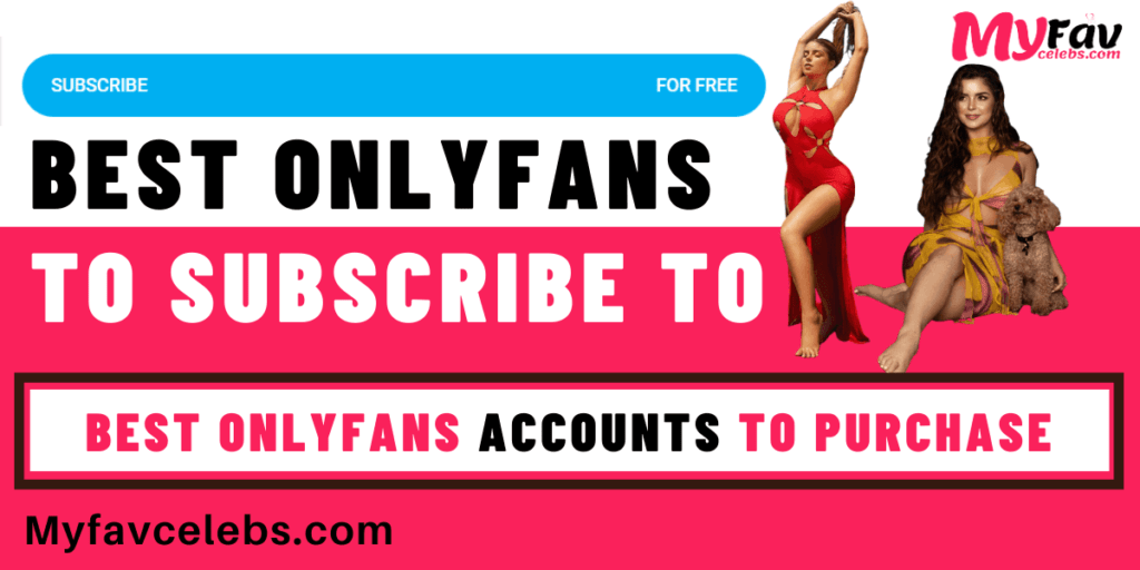 Best onlyfans to subscribe to