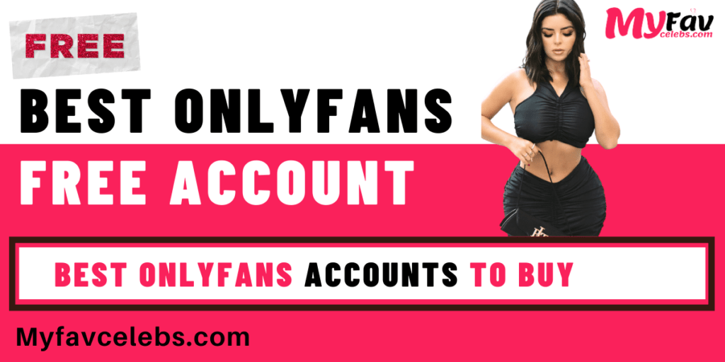 Best onlyfans free account