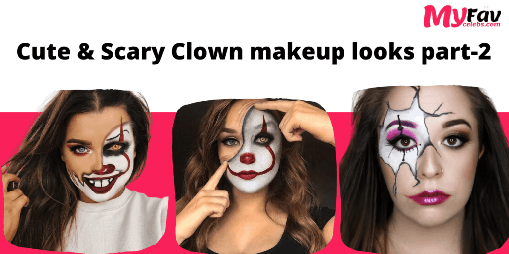 Cute & Scary Clown makeup looks