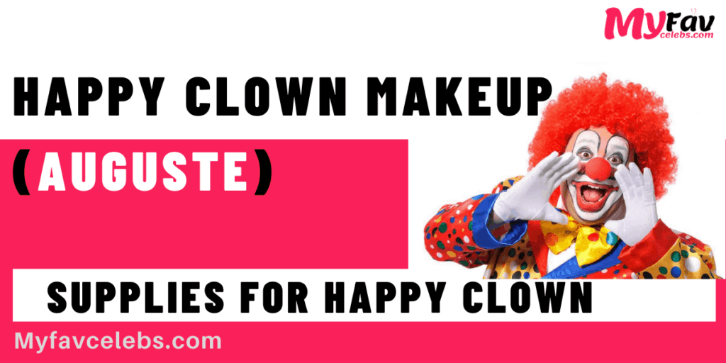 Happy Clown Makeup Auguste ideas and supplies