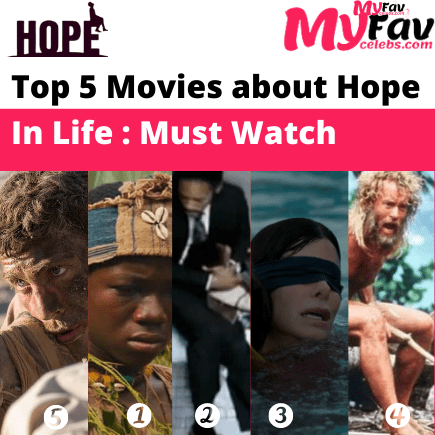 Top 5 Movies about Hope In Life