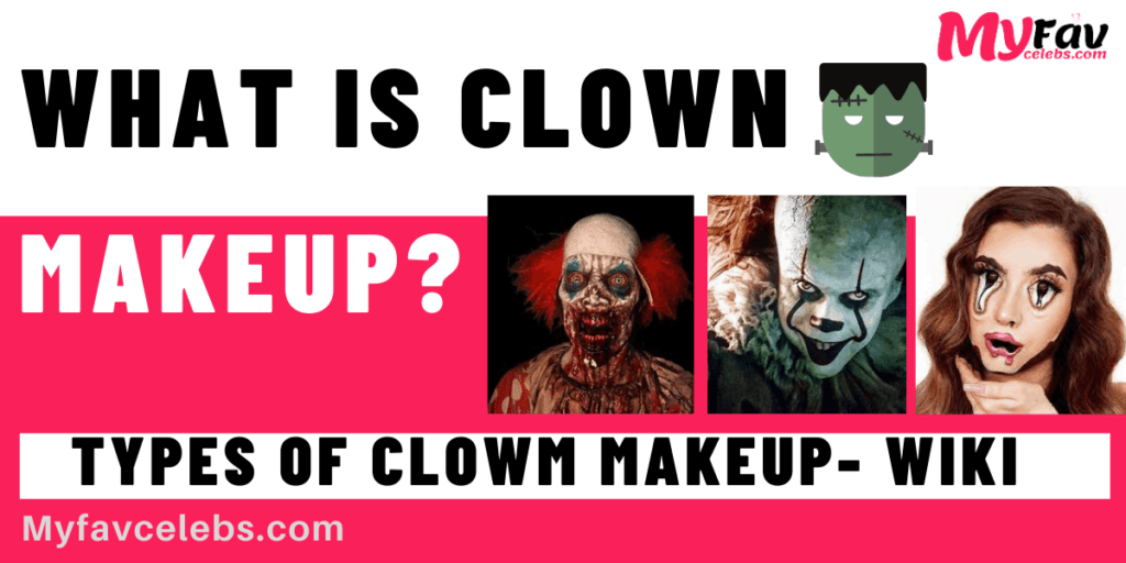 What is Clown makeup?