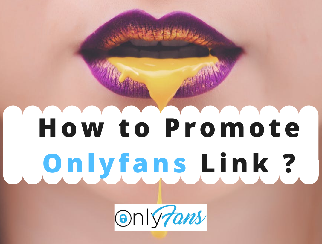 How do I promote my OnlyFans