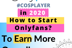 how to start onlyfans account and earn money online #cosplayer,#cosplay,#onlineearninhg,#models#onlyfas,@onlyfans,onlyfans on instagram,#online #earning