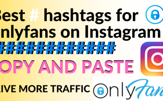 Best hashtags for onlyfans