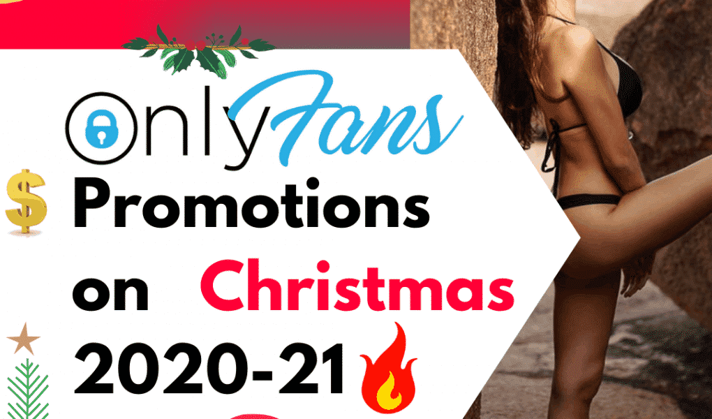 onlyfans promotions on christmas 2020 only fan promotions